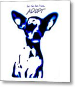 Your New Best Friend Adopt Metal Print