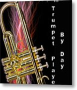 Zombie Slayer By Day Trumpet Player By Day Metal Print