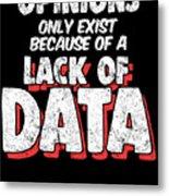Computer Data Science Big Data Geek Pun Apparel Metal Print