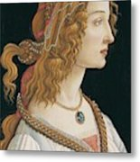 Portrait Of A Young Woman, Portrait Of Simonetta Vespucci As Nymph Metal Print