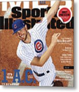 Its Year 1 A.c. after Cubs, 2017 Mlb Baseball Preview Issue Sports Illustrated Cover Metal Print