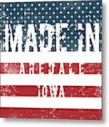 Made In Aredale, Iowa Metal Print