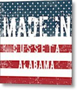 Made In Cusseta, Alabama Metal Print