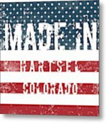Made In Hartsel, Colorado Metal Print
