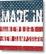 Made In Newbury, New Hampshire Metal Print