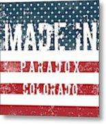 Made In Paradox, Colorado Metal Print