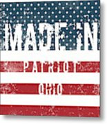 Made In Patriot, Ohio Metal Print