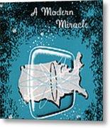 Television, A Modern Miracle Metal Print