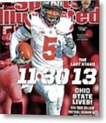 11-30-13 The Last Stand Ohio State Lives Sports Illustrated Cover Metal Print