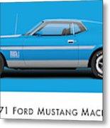 1971 Ford Mustang Mach 1 - Grabber Blue Ver.2 Metal Print