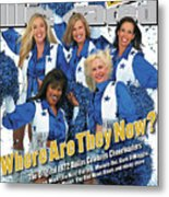 1972 Dallas Cowboy Cheerleaders, Where Are They Now Sports Illustrated Cover Metal Print