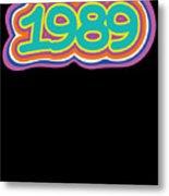 1989 Vintage Grafitti Style Word Art Classic Art Metal Print