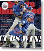 Chicago Cubs, 2016 World Series Champions Sports Illustrated Cover Metal Print