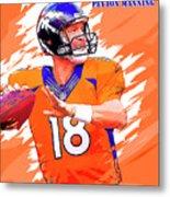 Denver Broncos.peyton Manning. Metal Print