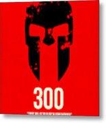 300 Metal Print