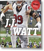 31 Teams, 1 Goal Stop J.j. Watt, 2017 Nfl Football Preview Sports Illustrated Cover Metal Print