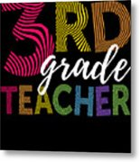 3rd Grade Teacher Light Metal Print