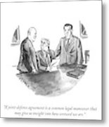 A Common Legal Maneuver Metal Print