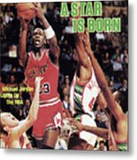 A Star Is Born Michael Jordan Lights Up The Nba Sports Illustrated Cover Metal Print