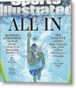 All In 2012 Summer Olympics Sports Illustrated Cover Metal Print