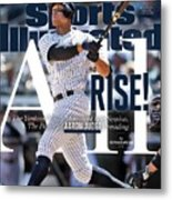 All Rise The Yankees Youth Movement Is In Session. The Sports Illustrated Cover Metal Print