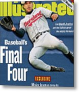 Baseballs Final Four Can David Justice And The Indians Sports Illustrated Cover Metal Print