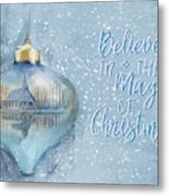 Believe In The Magic - Hope Valley Art Metal Print