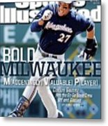 Bold Milwaukee Maddeningly Valuable Player Sports Illustrated Cover Metal Print