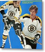 Boston Bruins Phil Esposito And Bobby Orr, 1972 Nhl Sports Illustrated Cover Metal Print
