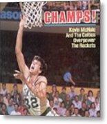 Boston Celtics Kevin Mchale, 1986 Nba Finals Sports Illustrated Cover Metal Print