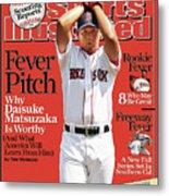 Boston Red Sox Daisuke Matsuzaka... Sports Illustrated Cover Metal Print