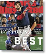 Bostons Best Boston Red Sox, 2018 World Series Champions Sports Illustrated Cover Metal Print