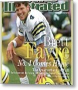 Brett Favre, No. 4 Comes Home Special Commemorative Issue Sports Illustrated Cover Metal Print