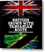 British Grown With Tanzanian Roots Metal Print