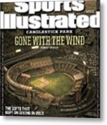 Candlestick Park Gone With The Wind Sports Illustrated Cover Metal Print