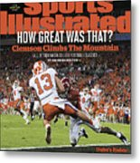 Champs How Great Was That Clemson Climbs The Mountain Sports Illustrated Cover Metal Print