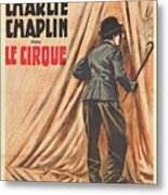 Charlie Chaplin Dans Le Cirque - Vintage Advertising Poster Metal Print
