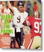 Chicago Bears Qb Jim Mcmahon... Sports Illustrated Cover Metal Print