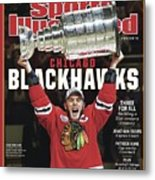 Chicago Blackhawks, 2015 Nhl Stanley Cup Champhions Sports Illustrated Cover Metal Print