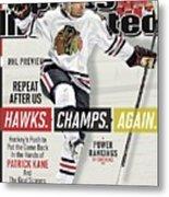 Chicago Blackhawks Patrick Kane, 2013-14 Nhl Hockey Season Sports Illustrated Cover Metal Print