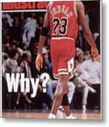 Chicago Bulls Michael Jordan Retires Sports Illustrated Cover Metal Print