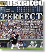 Chicago White Sox Mark Buehrle... Sports Illustrated Cover Metal Print
