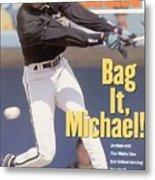 Chicago White Sox Michael Jordan... Sports Illustrated Cover Metal Print