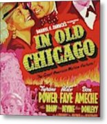Classic Movie Poster - In Old Chicago Metal Print