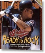 Cleveland Indians Manny Ramirez, 1996 Mlb Baseball Preview Sports Illustrated Cover Metal Print