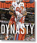 Dabos Dynasty Clemson University, 2019 Cfp National Sports Illustrated Cover Metal Print