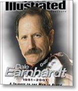 Dale Earnhardt, 1951 - 2001 A Tribute To The Man In Black Sports Illustrated Cover Metal Print