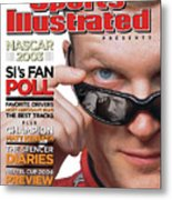 Dale Earnhardt Jr, 2004 Nascar Winston Cup Series Preview Sports Illustrated Cover Metal Print