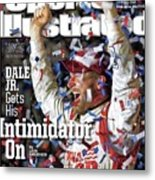 Dale Jr. Gets His Intimidator On Sports Illustrated Cover Metal Print