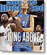Dallas Mavericks V Miami Heat - Game Six Sports Illustrated Cover Metal Print